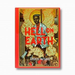Hell on Earth: Stelios Faitakis