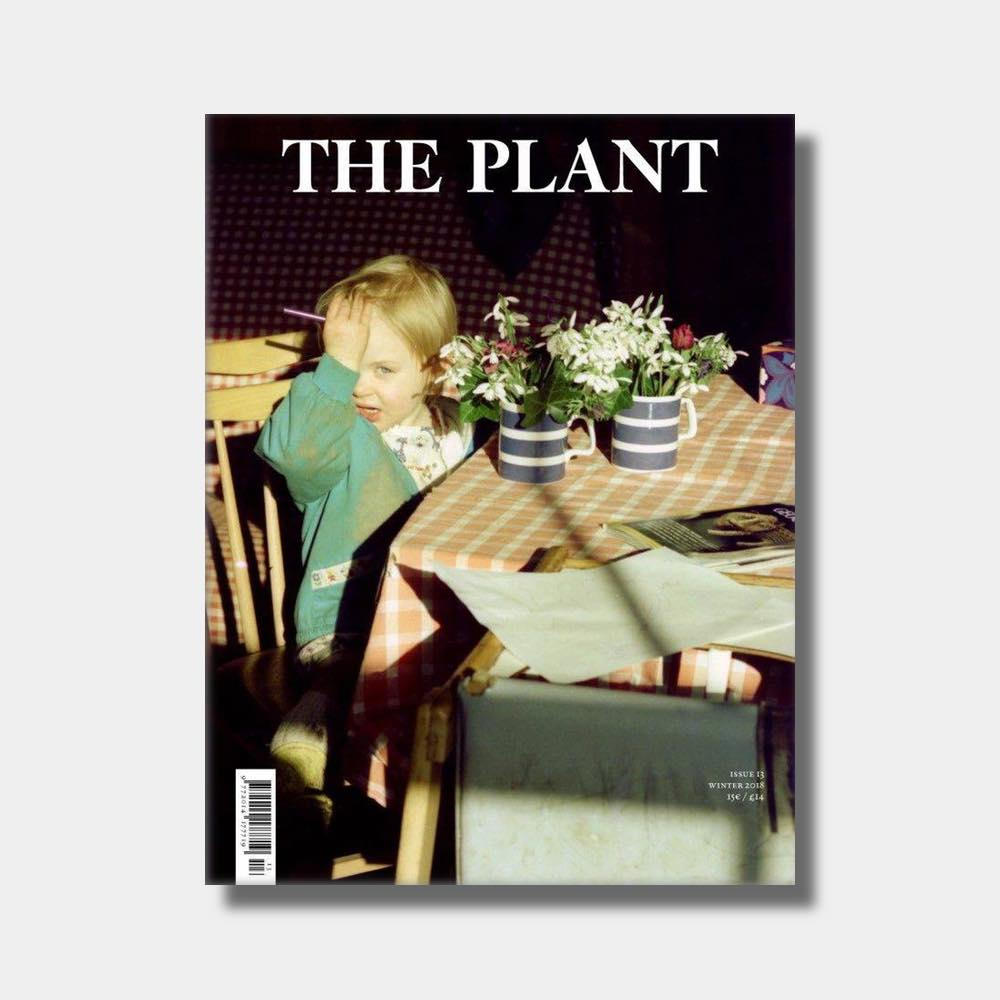 The Plant – 13